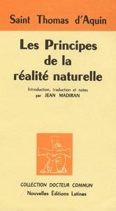 Thomas d'Aquin - Les principes de la réalité nouvelle.