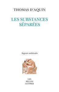 Thomas d'Aquin - Les substances séparées.