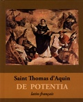 Thomas d'Aquin - Questions disputées De Potentia.