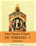 Thomas d'Aquin - Questions disputées De veritate - Tome 1, Questions 1-13 ; Tome 2, Questions 14-29.