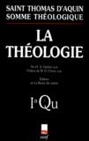 Thomas d'Aquin - Somme théologique Tome 1 - La théologie.