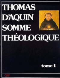 SOMME THEOLOGIQUE. Tome 1.pdf