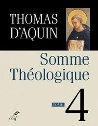 Thomas d'Aquin - Somme théologique - Tome 4.