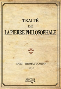 Thomas d'Aquin - Traité de la pierre philosophale.