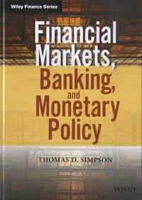 Thomas D. Simpson - Financial Markets, Banking, and Monetary Policy.