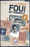 Thomas Darlet - Fou de timbres !.