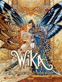 Thomas Day et Olivier Ledroit - Wika Tome 1 : Wika et la fureur d'Obéron.