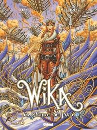 Thomas Day et Olivier Ledroit - Wika Tome 3 : Wika et la gloire de Pan.