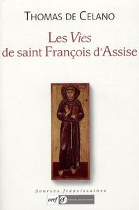Les Vies de saint François dAssise - Vie du bienheureux François, Légende de choeur, Légende ombrienne, Mémorial dans le désir de lâme.pdf