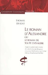 Deedr.fr Le Roman d'Alexandre ou Le Roman de toute chevalerie Image