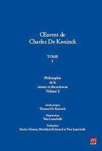 Openwetlab.it Oeuvres Charles De Koninck : Tome 1 - Volume 2 : Philosophie de la nature et des sciences Image