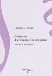 Thomas de Quincey - Confessions d'un mangeur d'opium anglais.
