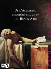 Thomas De Quincey - De l'Assassinat considéré comme un des Beaux-Arts.