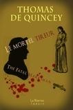 Thomas de Quincey - Le mortel tireur.