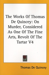Thomas de Quincey - The Works of Thomas De Quincey - Tome 4.