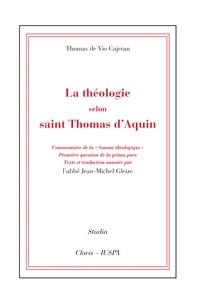 Thomas de Vio Cajetan - La théologie selon saint Thomas d'Aquin - Commentaire de la Somme théologique, première question de la prima pars.