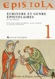 Thomas Deswarte et Klaus Herbers - Epistola 1 - Ecriture et genre épistolaires (IVe-XIe siècle).