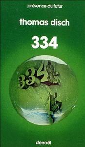 Thomas Disch - 334.