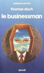 Thomas Disch - Le Businessman.