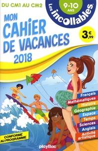 Thomas Dityvon et Arnaud Boutin - Mon cahier de vacances du CM1 au CM2 9-10 ans.