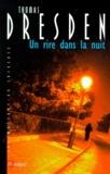 Thomas Dresden - Un rire dans la nuit.