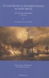 Thomas Du Cheyron du Pavillon - Un maître de la tactique navale au XVIIIe siècle - Le Chevalier du Pavillon (1730-1782).