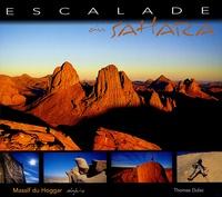 Thomas Dulac - Escalade au Sahara - Massif du Hoggar.