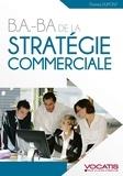 Thomas Dupont - B.A-B.A de la stratégie commerciale.
