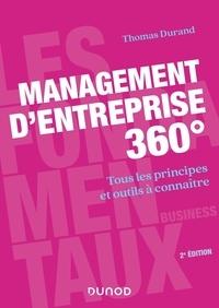 Thomas Durand - Management d'entreprise 360° - Tous les principes et outils à connaître.