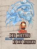 Thomas Duranteau - Des miettes et des étoiles.