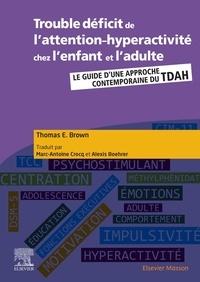 Livres audio gratuits pour le téléchargement sur iPod touch Troubles du déficit de l'attention-hyperactivité chez l'enfant et l'adulte  - Guide d'une approche contemporaine du TDAH PDB 9782294763342 (French Edition)