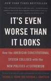 Thomas E. Mann - It's Even Worse Than it Looks.