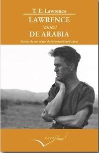 Thomas Edward Lawrence - Lawrence avant l'Arabie.