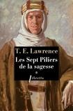 Thomas Edward Lawrence - Les sept piliers de la sagesse Tome 1 : .