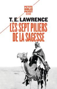 Thomas Edward Lawrence - Les sept piliers de la sagesse - Un triomphe.
