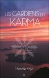 Thomas Edye - Les gardiens du karma.