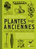 Thomas Etty et Lorraine Harrison - Plantes anciennes - Un recueil complet des variétés de légumes, de fruits et de fleurs.