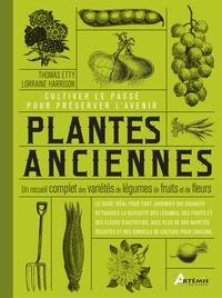 Plantes anciennes - Un recueil complet des variétés de légumes, de fruits et de fleurs.pdf