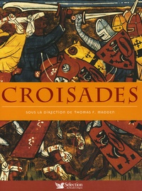 Thomas-F Madden - Croisades.