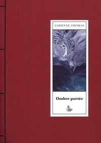 Thomas Fabienne - Ombre portée.