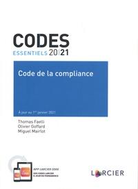 Thomas Faelli et Olivier Goffard - Code de la compliance.