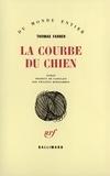 Thomas Farber - La Courbe du chien.