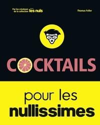 Thomas Feller - Cocktails pour les Nullissimes.