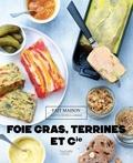 Thomas Feller - Foies gras, terrines et cie.