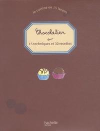 Thomas Feller-Girod - Chocolatier - 15 techniques et 30 recettes.