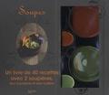 Thomas Feller-Girod - Coffret Soupes - Un livre de 40 recettes avec 2 soupières, leur couvercle et leur cuillère.