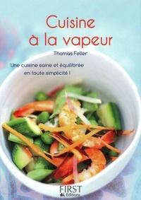 Thomas Feller-Girod - Cuisine à la vapeur.