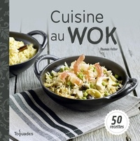 Thomas Feller-Girod - Cuisine au wok.