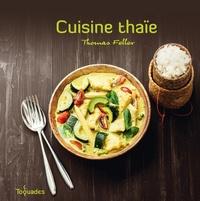 Thomas Feller-Girod - Cuisine thaïe.
