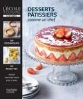 Thomas Feller-Girod - Desserts pâtissiers comme un chef.